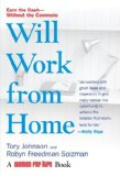 'Will Work From Home' Offers Tips On How to Make Money From Your Home Office