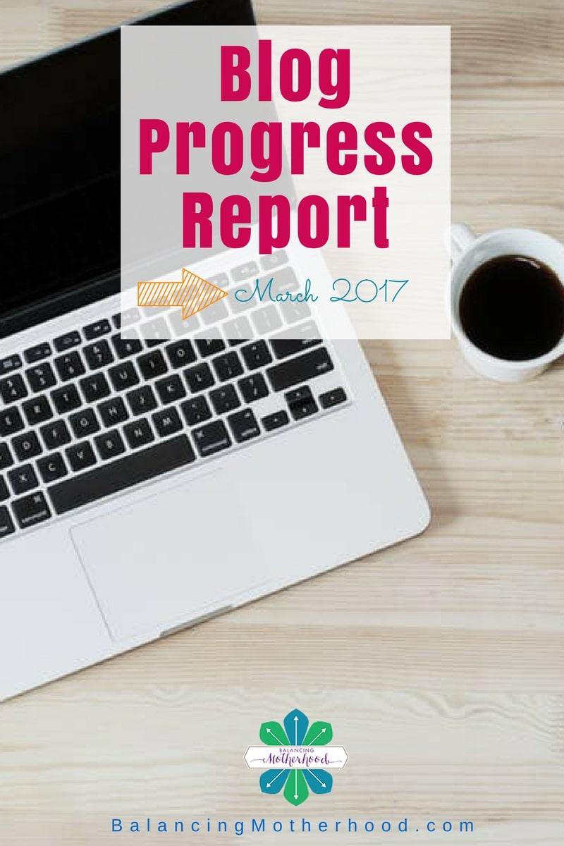 Blog Traffic & Progess Report - March 2017