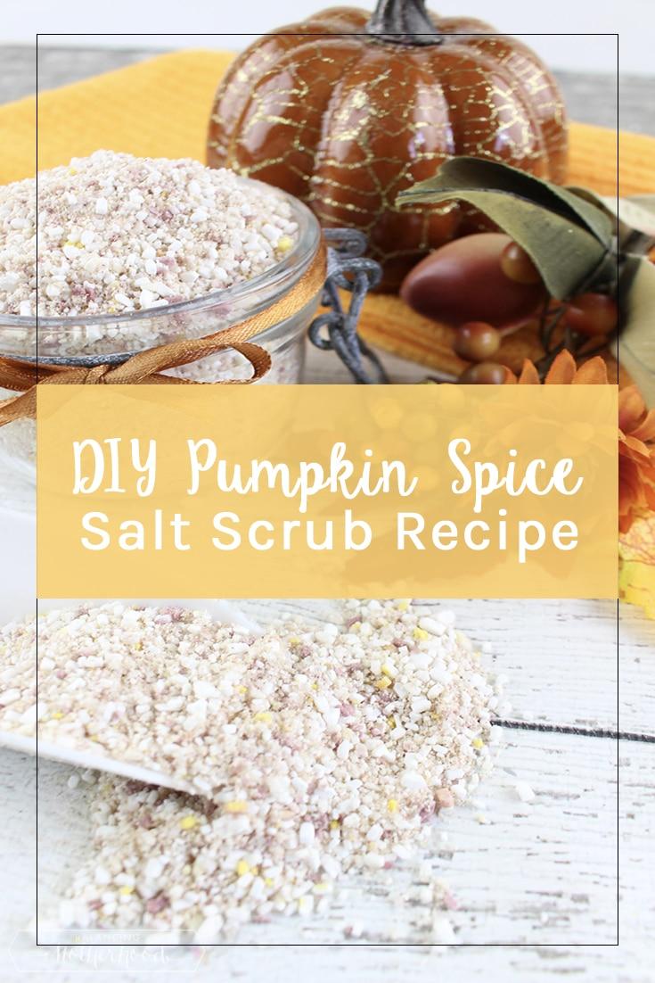 Pumpkin Spice Salt Scrub Pinterest