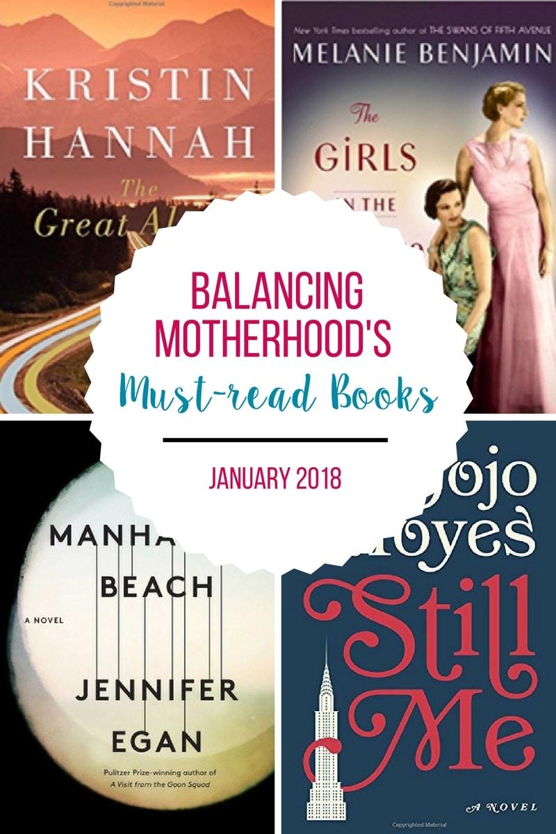 2018 Must Haves: Balancing Motherhood's Must-Read Books: January 2018