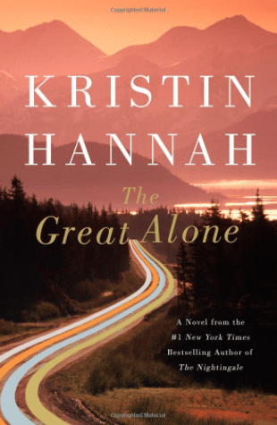The Great Alone. Read this after The Nightingale. Not the same, but written just as good. A GREAT read.