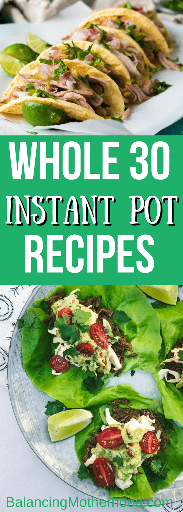 30 delicious, quick, and easy Whole30 Instant Pot recipes